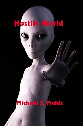 Hostile World by [Fields, Michael S.]