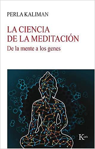 La ciencia de la meditación: De la mente a los genes Nueva ...