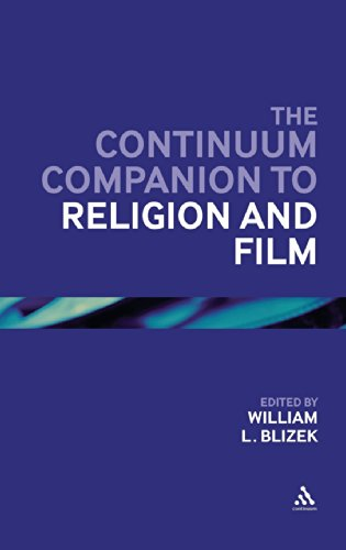 The Continuum Companion to Religion and Film (Bloomsbury Companions)