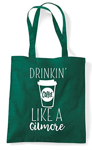 Tote Statement Shopper Bag Green Drinking Dark A Gilmore Like Coffee cRRIqBX