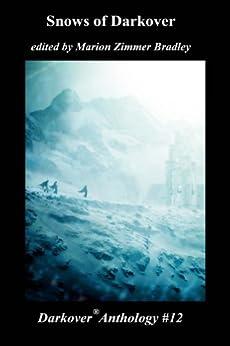 Snows of Darkover (Darkover anthology Book 12) by [Bradley, Marion Zimmer]