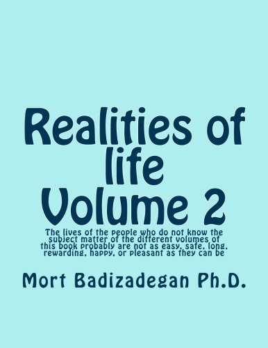 Realities of life, Volume 2: The lives of the people who do not know the subject matter of the different volumes of this