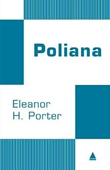 Poliana (Coleção Clássicos) por [Porter, Eleanor H.]