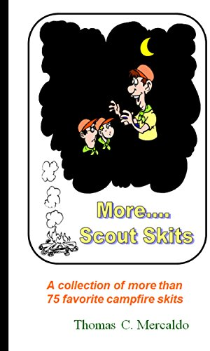 More Scout Skits: A collection of more than 70 favorite campfire skits (Scout Fun Books)