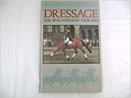 """""""""""FB2"""""""" Dressage: The Seat, Aids And Exercises (Pelham Horsemaster Series). Botas Recipe provide dropped Frosted Daily"""