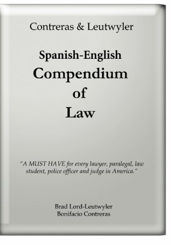 The Spanish-English Compendium of Law