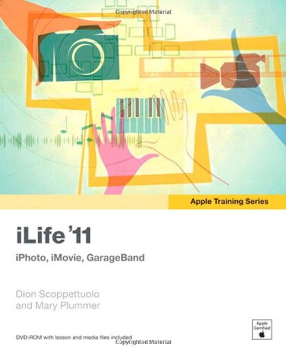 Price comparison product image iLife '11: iPhoto, iMovie, GarageBand (Apple Training Series)