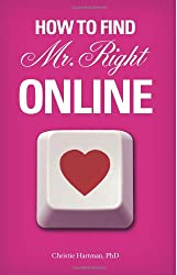 How To Find Mr. Right Online