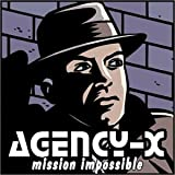 Mission Impossible by Agency-X (2003-01-01)