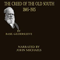 The Creed of the Old South 1865 -1915