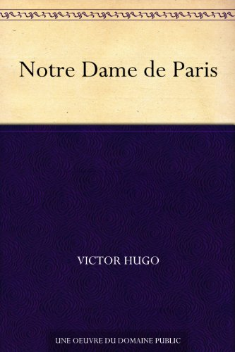 Notre dame de paris french edition kindle edition by victor notre dame de paris french edition by hugo victor fandeluxe Images