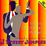 Is You Is Or Is You Ain't My B by J Street Jumpers (2002-05-03)
