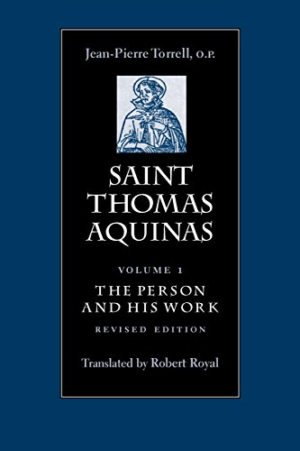(Saint Thomas Aquinas, Vol. 1. The Person and His)
