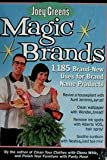 Magic Brands: 1,182 Brand-New Uses for Brand Name Products
