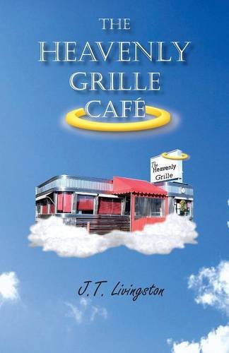 Book: The Heavenly Grille Café by J.T. Livingston