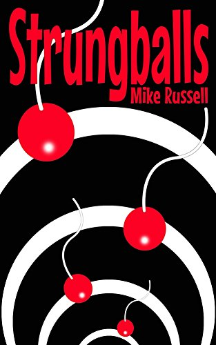 Strungballs by [Russell, Mike]