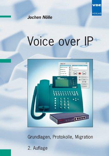 Voice over IP: Grundlagen, Protokolle, Migration