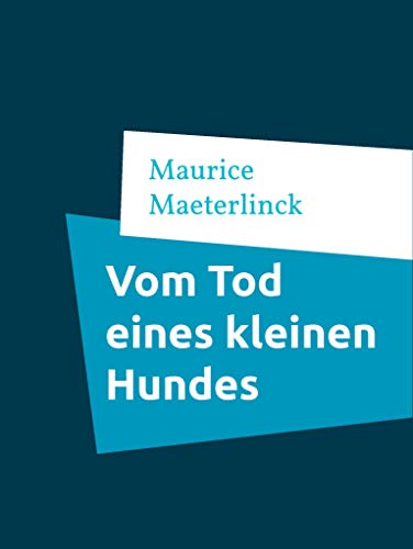 Vom Tod eines kleinen Hundes (German Edition)