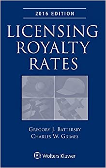 Licensing Royalty Rates, 2016 Edition