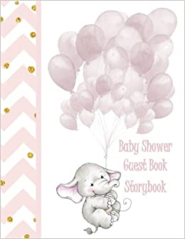 Baby Shower Guest Book: Storybook Light Pink Elephant Makes A Beautiful  Gift For Mother To Be New Baby Gift In All Departments Baby Girl Guest Book  In . ...