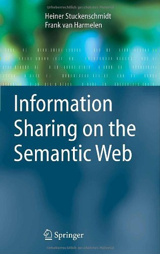 Download Information Sharing on the Semantic Web (Advanced Information and Knowledge Processing) Pdf