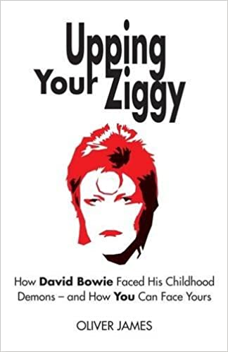 Book Upping Your Ziggy: How David Bowie Faced His Childhood Demons - and How You Can Face Yours