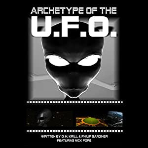 Archetype of the UFO Audiobook