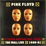 Is There Anybody out There? The Wall: Live 1980-1981 With Book by Pink Floyd