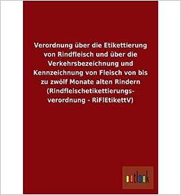 Verordnung Uber Die Etikettierung Von Rindfleisch Und Uber Die ...