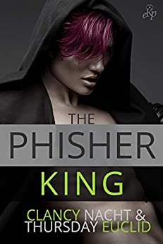 The Phisher King by [Nacht, Clancy, Euclid, Thursday]