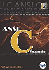 Learn real-world C programming as per the latest ANSI standard  Key Features●  Learn real-world C programming as per the latest ANSI standard●  All programs work on DOS, Windows as well as Linux●  Detailed explanation of difficult concepts li...