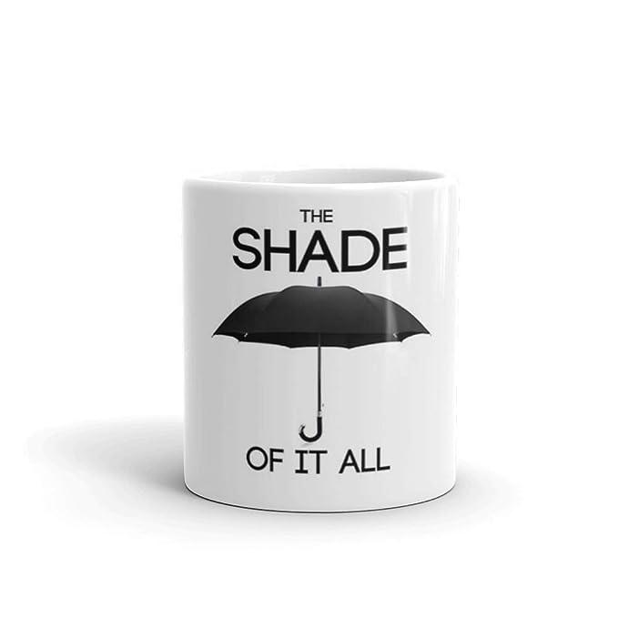 Amazon.com: The Shade of It All Taza de cerámica blanca de ...