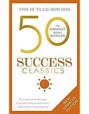50 Success Classics Second Edition: Winning Wisdom For Work & Life From 50 Landmark Books (50 Classics)