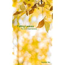 Falling Leaves: The Art of Impermanence
