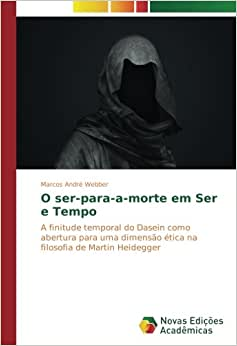 O ser-para-a-morte em Ser e Tempo: A finitude temporal do