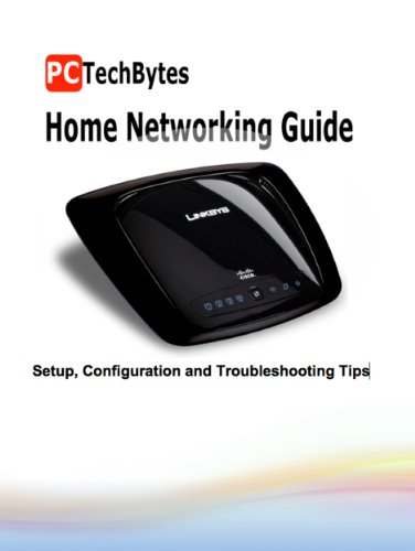PCTechBytes Home Networking Guide 1, David Purcell, eBook