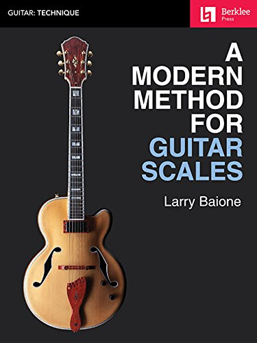 A Modern Method for Guitar Scales (Berklee Guide) [Baione, Larry] (Tapa Blanda)