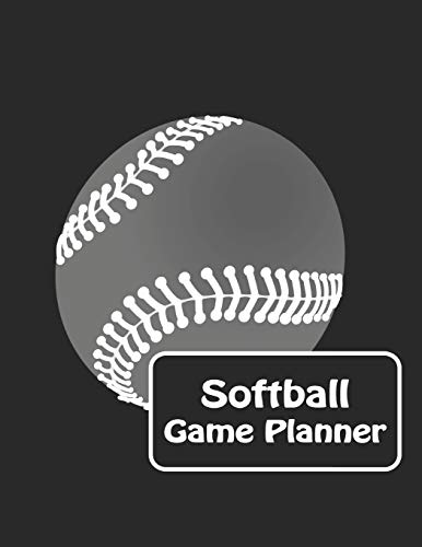 Softball Game Planner: Softball Baseball Coaching Notebook with Match Scoring Sheets | Log Book &  Pregame Planner and Post Match Analyses por W. Ted