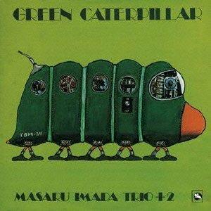 2013 Caterpillar - Imada Masaru - Green Caterpillar [Japan LTD Mini LP Blu-spec CD] THCD-222 by Imada Masaru (2013-08-03)