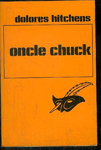 Oncle Chuck - (The man who cried all the way home)