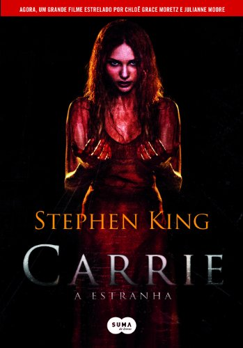 Carrie. A Estranha