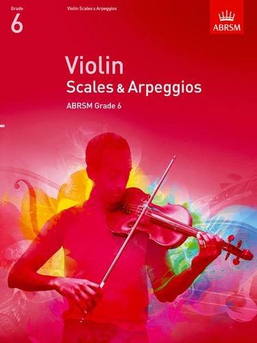 Violin Scales & Arpeggios Grade 6
