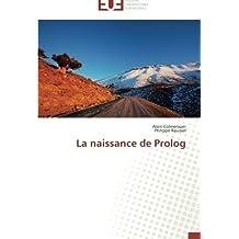 NAISSANCE DE PROLOG (LA)