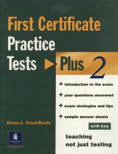 First Certificate Practice Tests Plus 2, with key