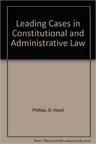 O. Hood Phillips Constitutional and administrative law
