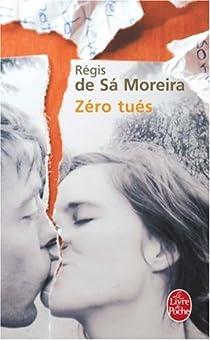 Zéro tués par Moreira