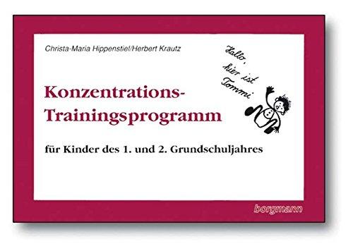 Konzentrations-Trainingsprogramm, Für Kinder des 1. und 2. Grundschuljahres