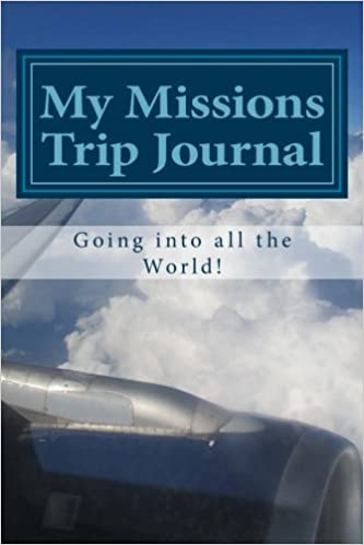 amazon my missions trip journal going into all the world