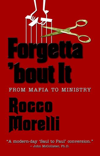 Forgetta 'bout It: From Mafia to Ministry