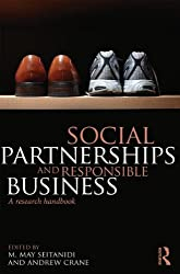 Social Partnerships and Responsible Business: A Research Handbook